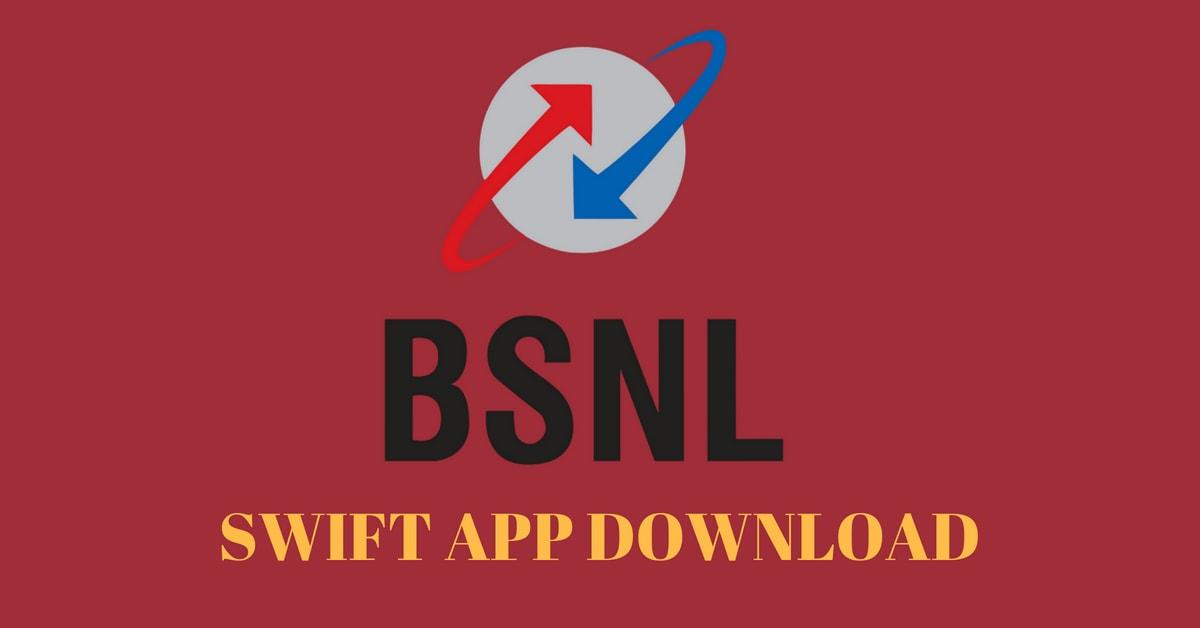 BSNL Swift Ekyc App Version 14 Free Download (2018)